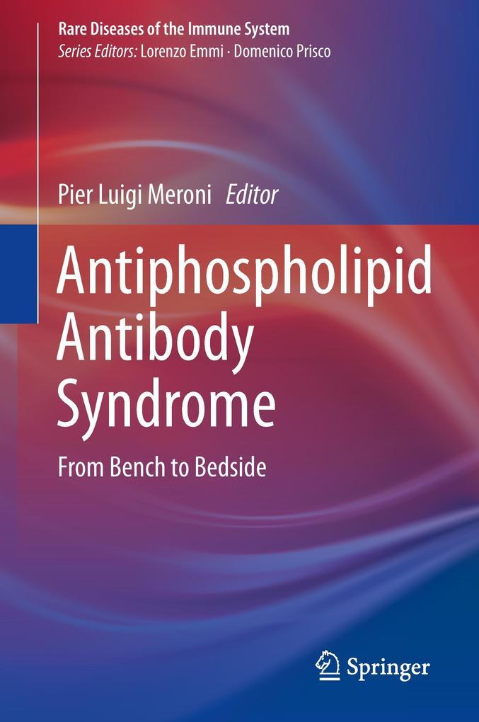 Antiphospholipid Antibody Syndrome als Buch von