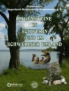 Sagensteine in Schwerin und im Schweriner Umland