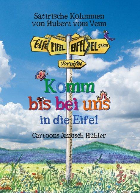 Komm bis bei uns in die Eifel als Buch von Hube...