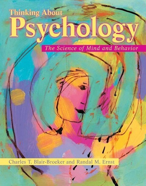 Thinking about Psychology: The Science of Mind and Behavior als Buch