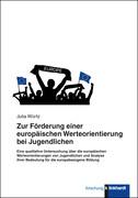 Zur Förderung einer europäischen Werteorientierung bei Jugendlichen