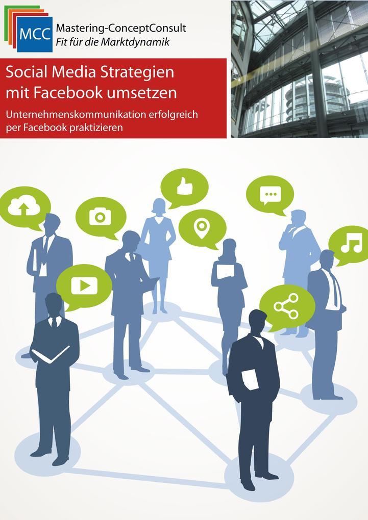 Social Media Strategien mit Facebook umsetzen a...