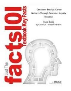 Customer Service, Career Success Through Custom...