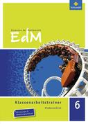 Elemente der Mathematik Klassenarbeitstrainer 6. Niedersachsen
