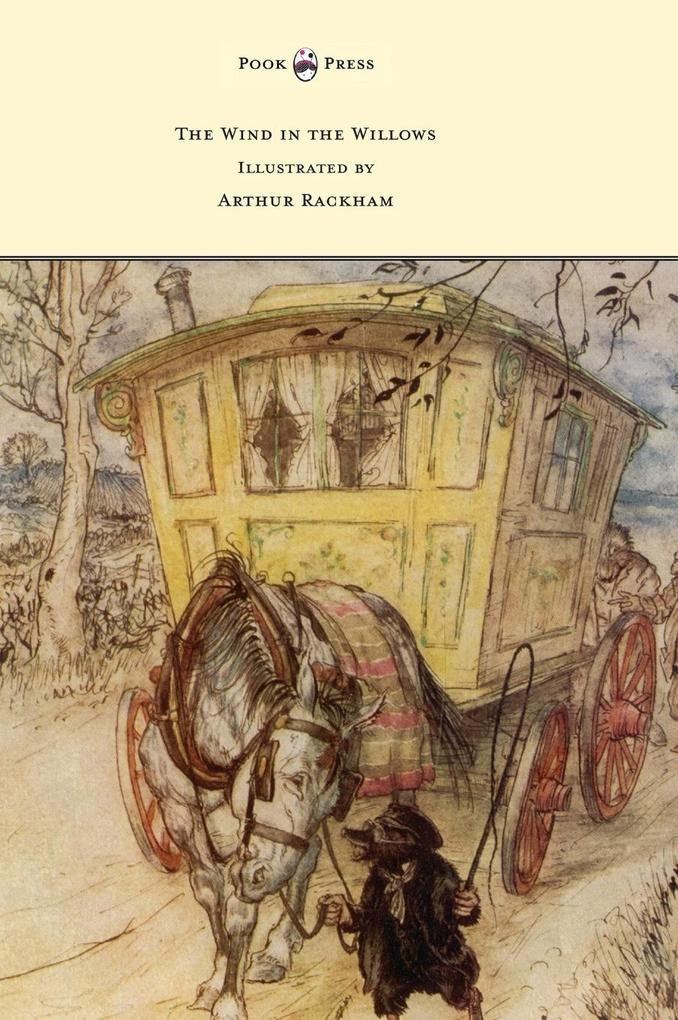 The Wind in the Willows - Illustrated by Arthur...