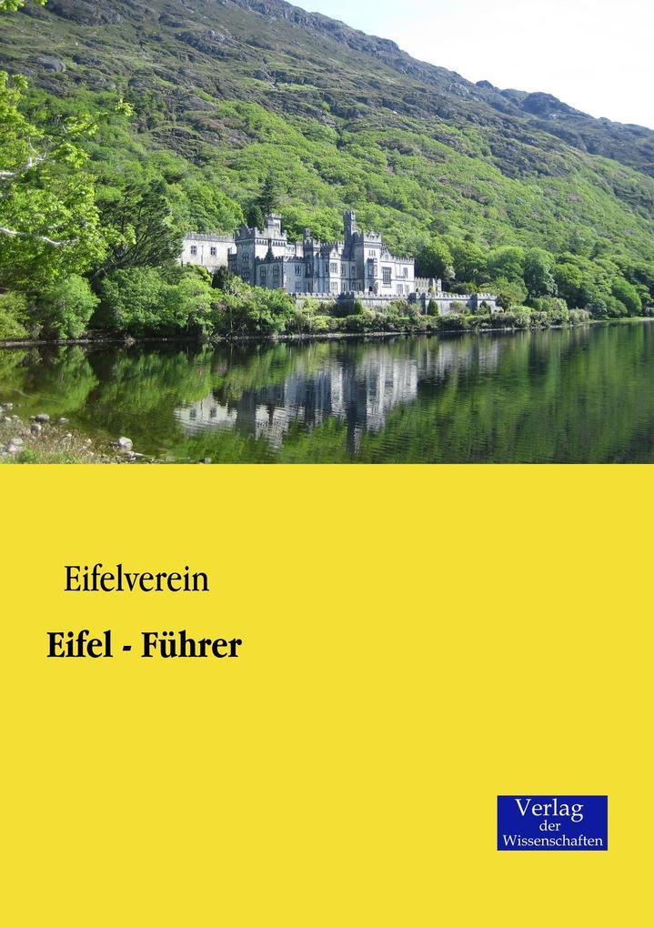 Eifel - Führer als Buch von