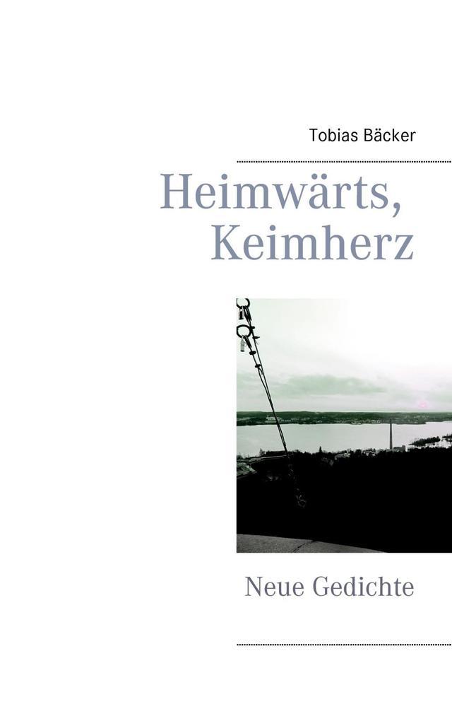 Heimwärts, Keimherz als eBook Download von Tobi...