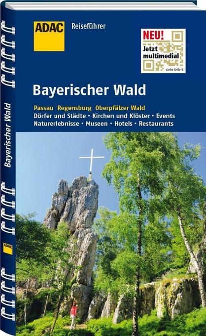 ADAC Reiseführer Bayerischer Wald als Buch von ...