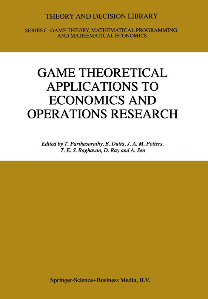 Game Theoretical Applications to Economics and Operations Research als Buch