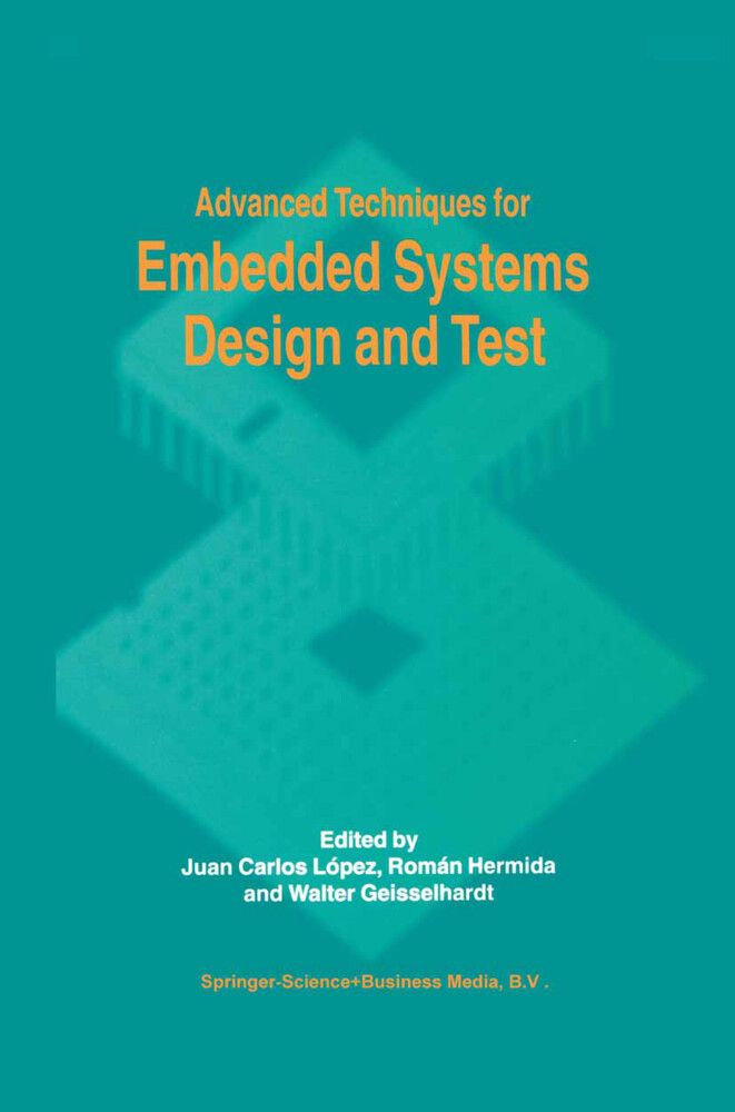 Advanced Techniques for Embedded Systems Design and Test als Buch