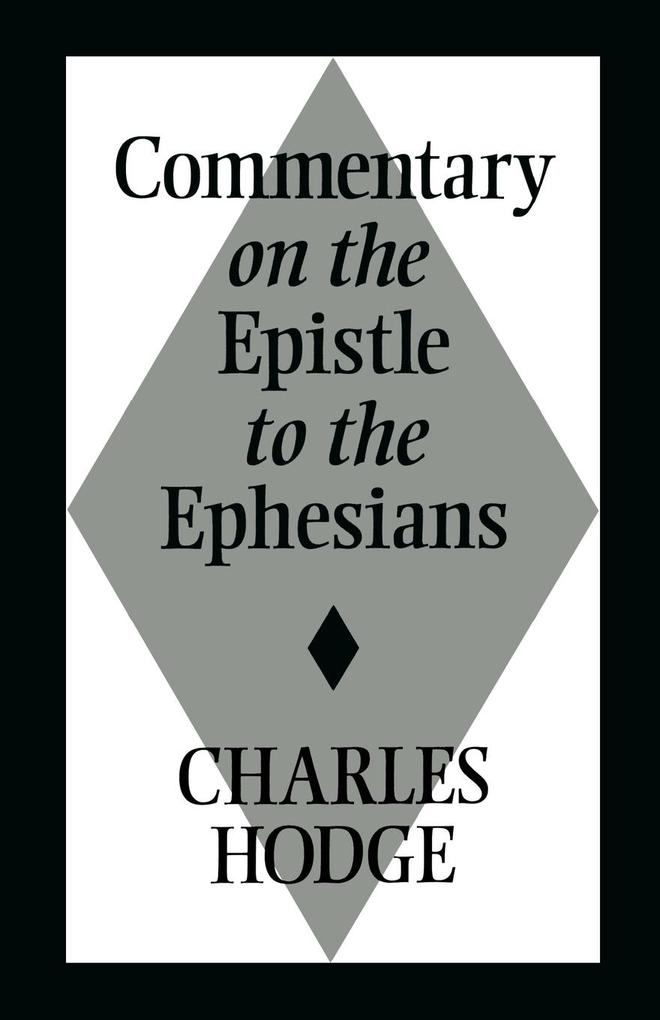 Commentary on the Epistle to the Ephesians als Taschenbuch