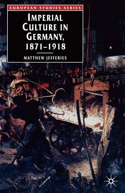 Imperial Culture in Germany, 1871-1918 als Buch