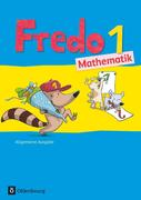 Fredo Mathematik Ausgabe A 1. Schuljahr. Schülerbuch mit Kartonbeilagen