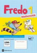 Fredo Mathematik Ausgabe A 1. Schuljahr. Arbeitsheft mit CD-ROM