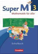 Super M 3. Schuljahr. Schülerbuch mit Kartonbeilagen. Westliche Bundesländer