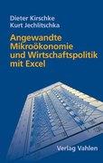 Angewandte Mikroökonomie und Wirtschaftspolitik mit Excel