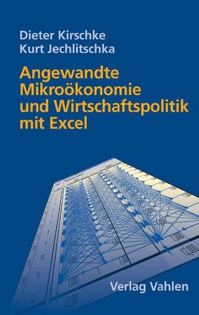 Angewandte Mikroökonomie und Wirtschaftspolitik...