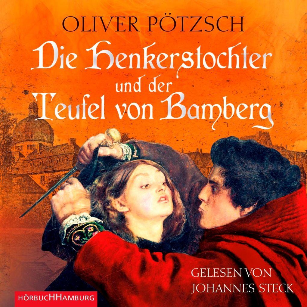 Die Henkerstochter und der Teufel von Bamberg als Hörbuch Download