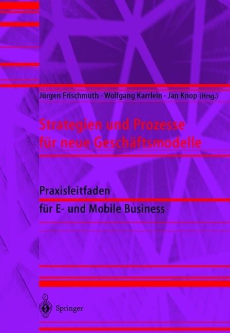 Strategien und Prozesse für neue Geschäftsmodel...