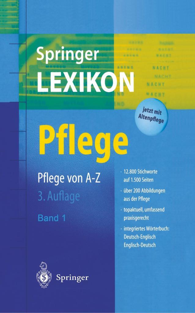 Springer Lexikon Pflege als Buch von C. Drude, ...