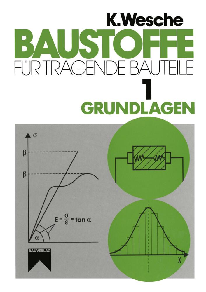 Baustoffe für tragende Bauteile 01 als Buch von...