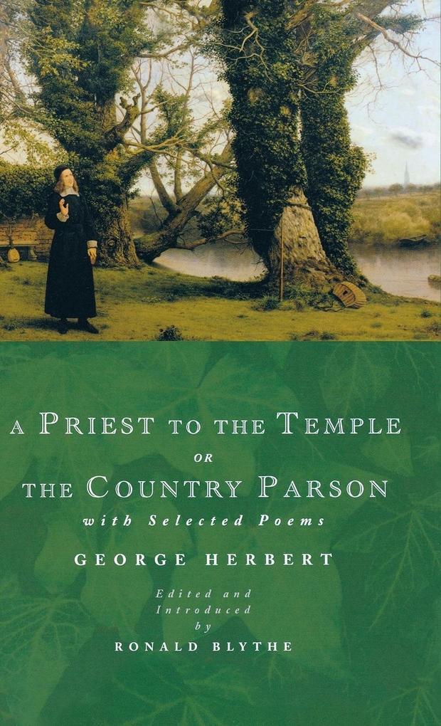 A Priest to the Temple or the Country Parson als Buch