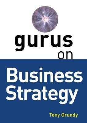 Gurus on Business Strategy als Buch