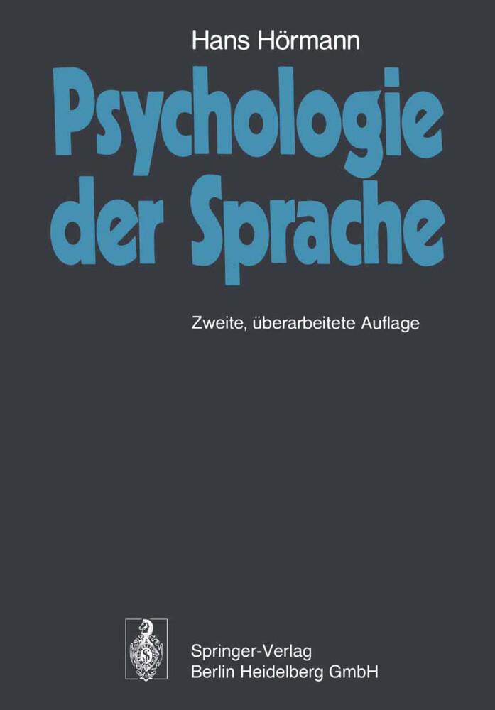 Psychologie der Sprache als Buch von Hans Hörmann