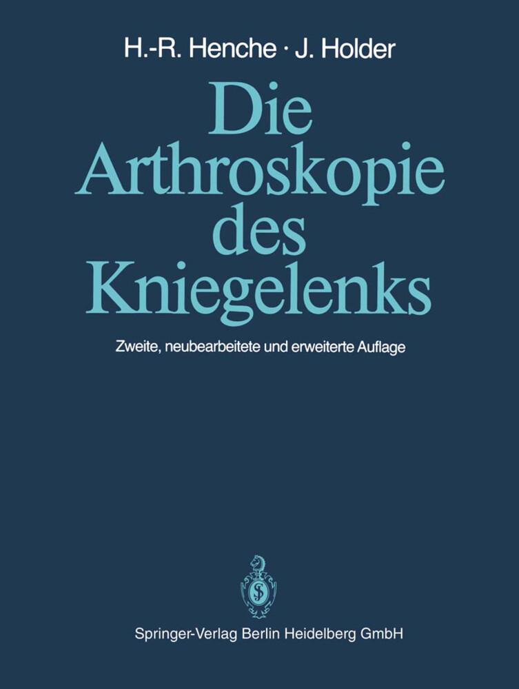 Die Arthroskopie des Kniegelenks als Buch von H...