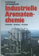 Industrielle Aromatenchemie