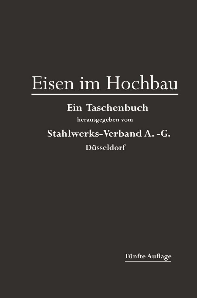 Eisen im Hochbau als Buch von Stahlwerks-Verban...