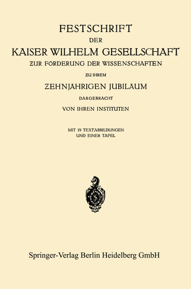 Festschrift der Kaiser Wilhelm Gesellschaft zur...