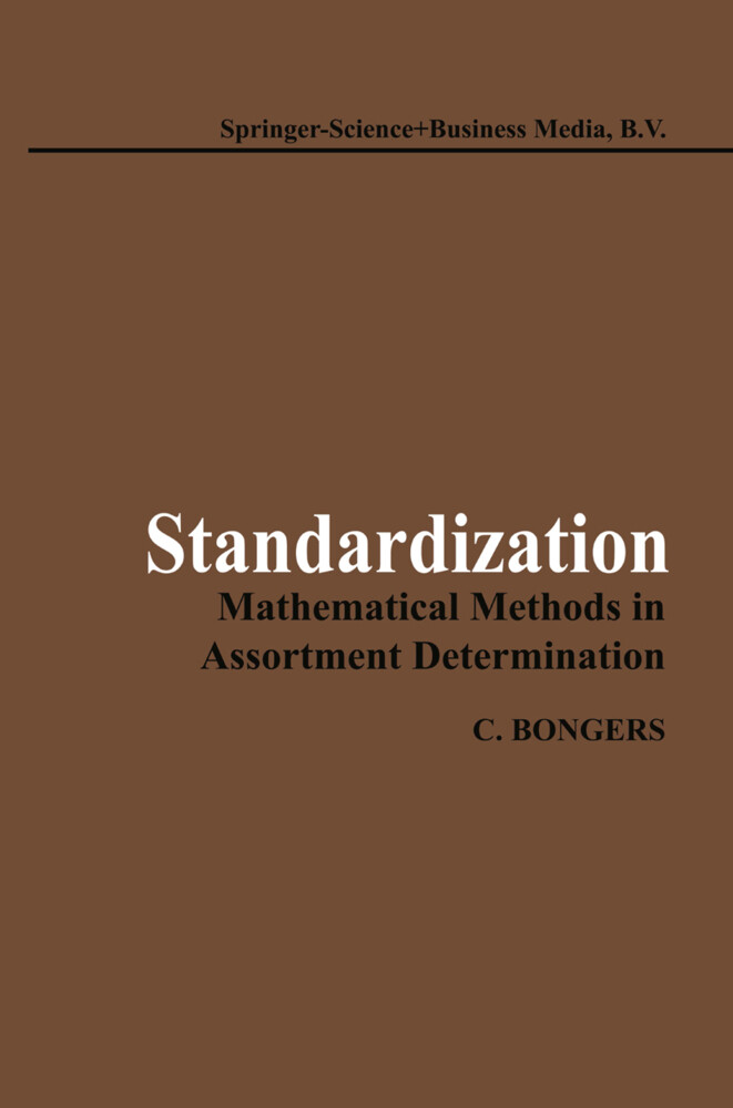 Standardization: Mathematical Methods in Assort...