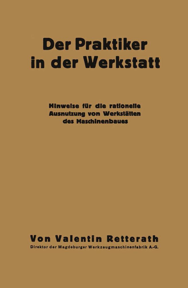 Der Praktiker in der Werkstatt als Buch von Val...