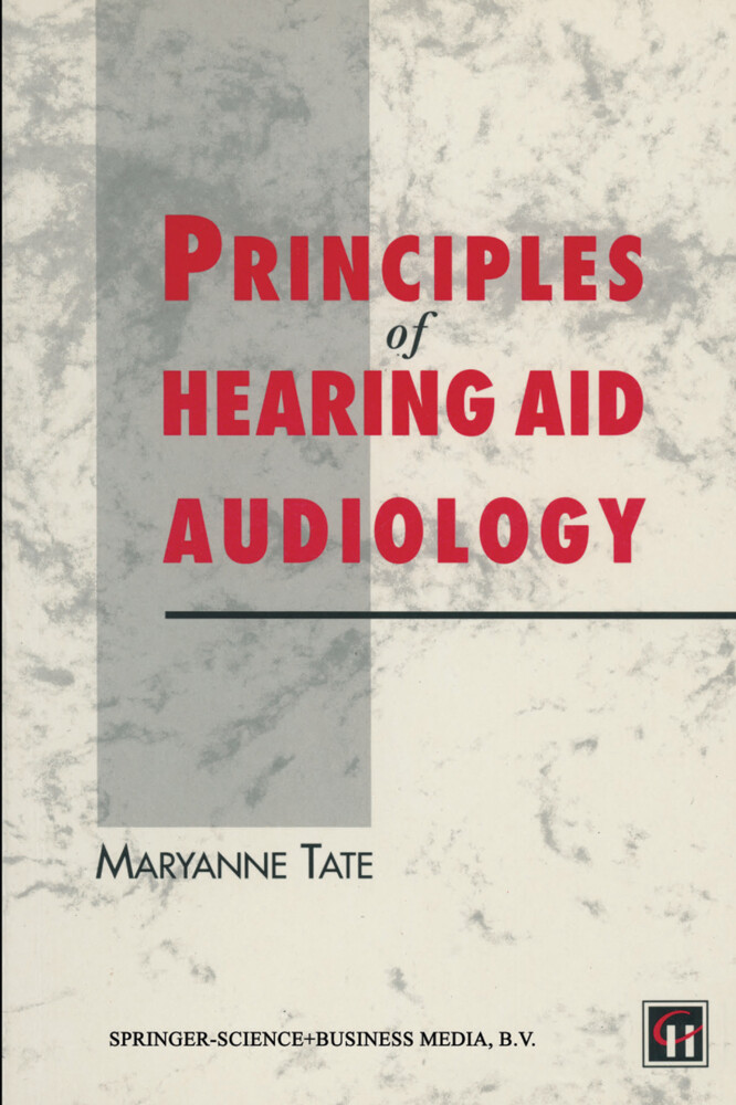 Principles of Hearing Aid Audiology als Buch vo...