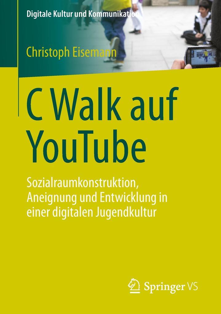 C Walk auf YouTube als Buch von Christoph Eisemann