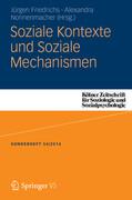 Soziale Kontexte und Soziale Mechanismen