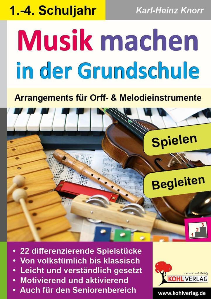 Musik machen in der Grundschule als Buch von Ka...