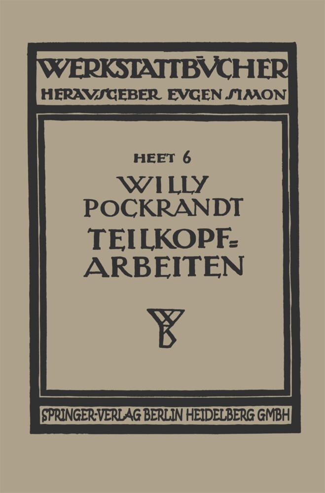 Teilkopfarbeiten als Buch von Willy Pockrandt