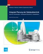 Integrale Planung der Gebäudetechnik