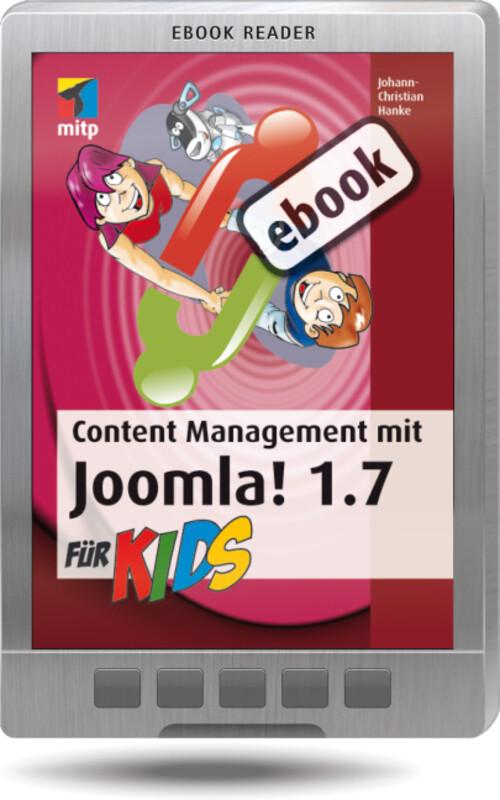 Content Management mit Joomla! 1.7 für Kids als...