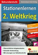 Kohls Stationenlernen 2. Weltkrieg