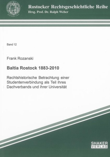 Baltia Rostock 1883-2010 als Buch von Frank Roz...