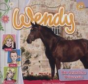 Wendy - Die heimliche Prinzessin, 1 Audio-CD