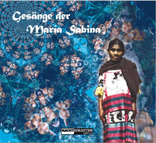 Gesänge der Maria Sabina. Booklet als Buch
