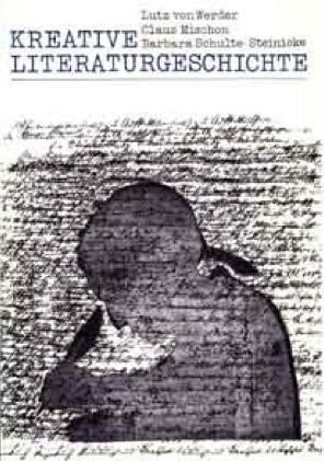 Kreative Literaturgeschichte als Buch