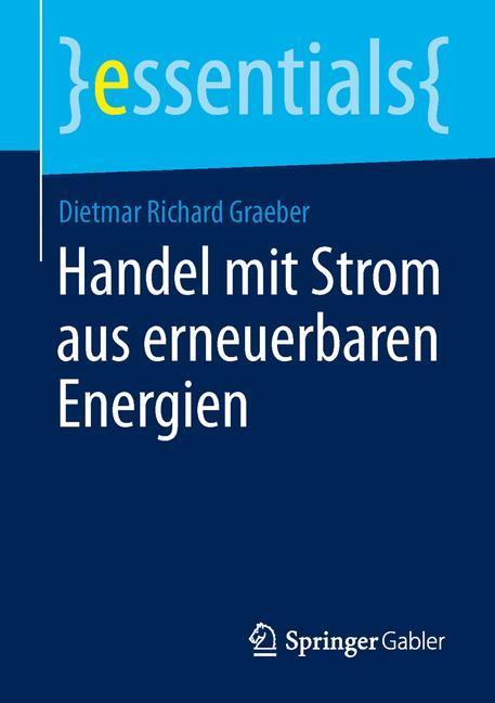 Handel mit Strom aus erneuerbaren Energien als ...