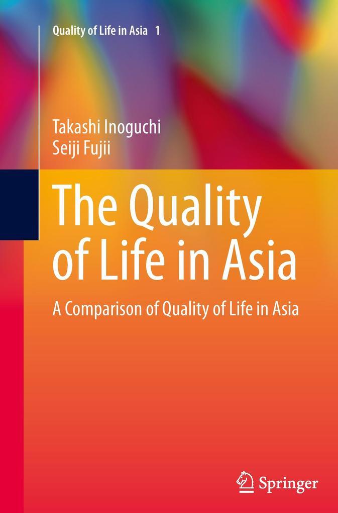 The Quality of Life in Asia als Buch von Seiji ...