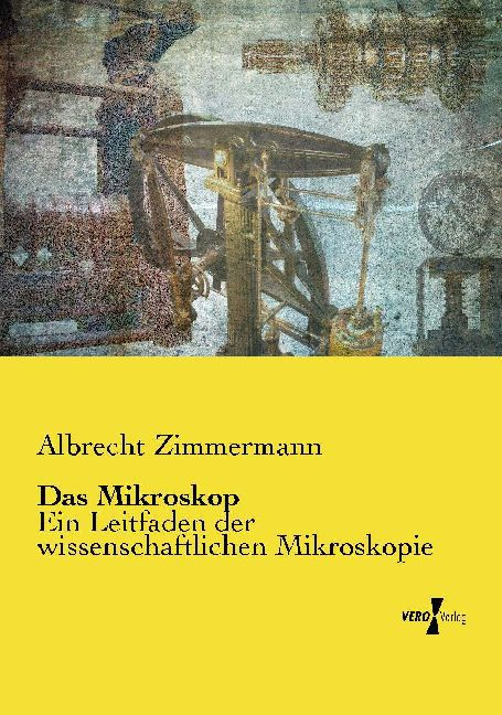 Das Mikroskop als Buch von Albrecht Zimmermann