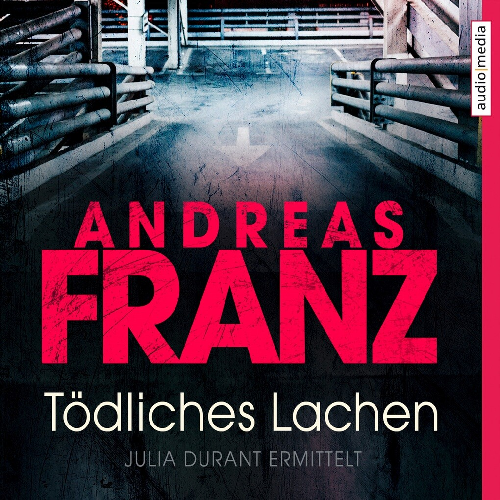 Tödliches Lachen als Hörbuch Download von Andre...